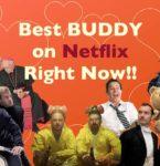 最強の相棒がいれば人生はもっと楽しい!Netflixで観れるバディもの総力特集