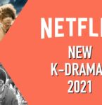 2021年に登場するNetflix韓国ドラマ ラインナップ一挙紹介!
