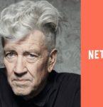 名匠デヴィッド・リンチ、Netflixの新作オリジナルTVシリーズの脚本・監督を手掛ける!