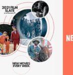 Netflix、2021年は毎週新作映画を配信!全70タイトル大公開!