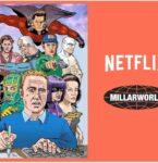 Netflixで配信予定のミラーワールド社 アメコミ作品一覧